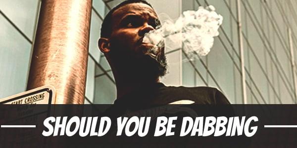 Should you be dabbing?