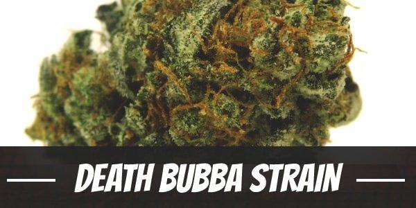 Death Bubba Strain