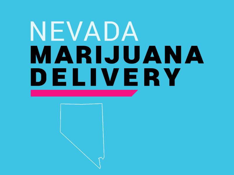 How to Start a Marijuana Delivery Service in Nevada