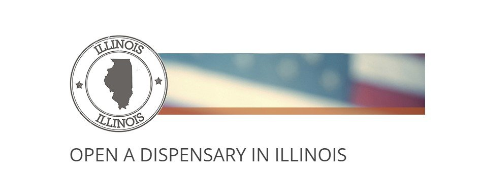 How to open a Dispensary in Illinois