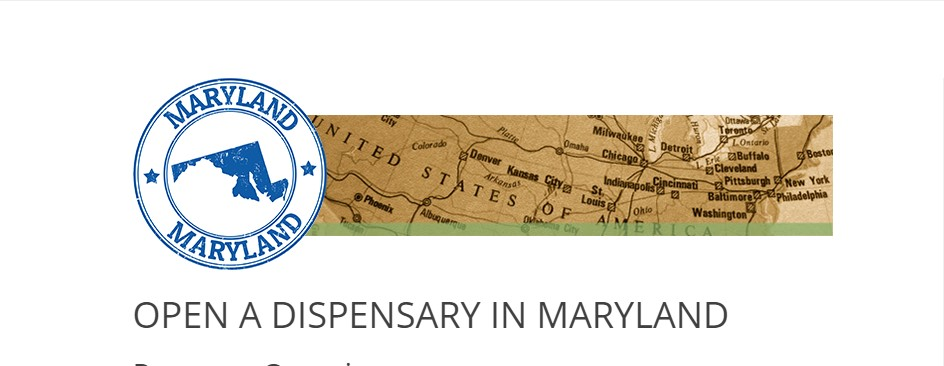 How to open a Dispensary in Maryland