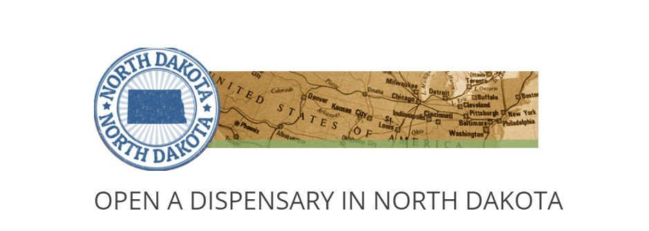 How to open a Dispensary in North Dakota