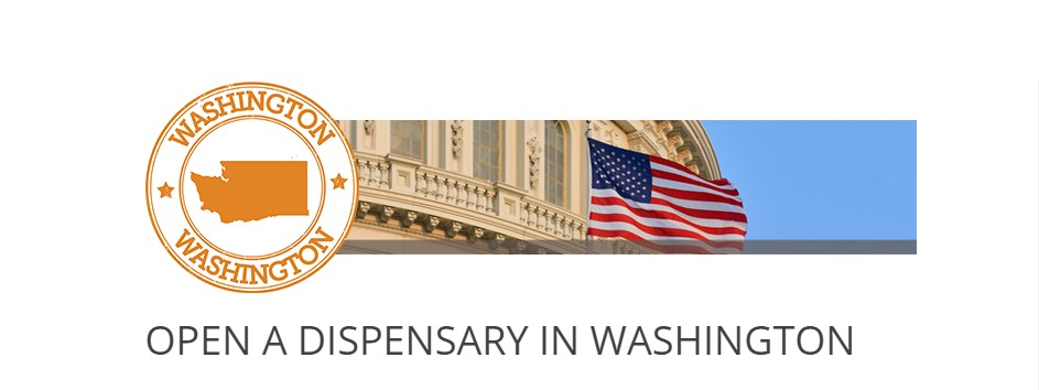 How to open a Dispensary in Washington
