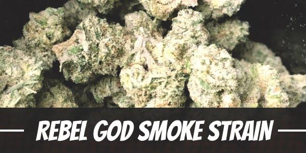 Rebel God Smoke Strain