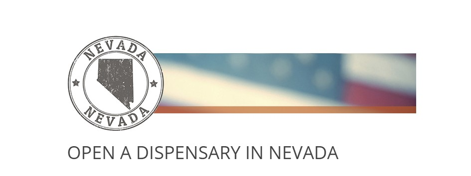 How to open a Dispensary in Nevada