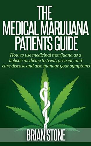 The Medical Marijuana Patients' Guide
