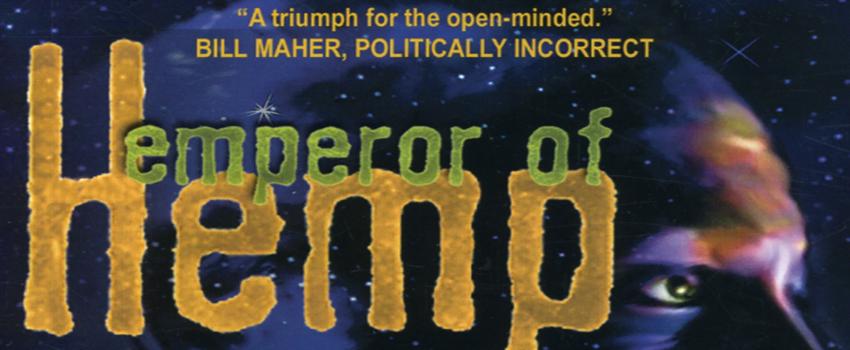 The Emperor of Hemp