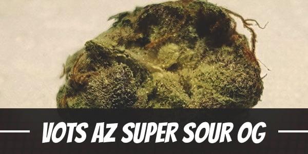 VOTS AZ Super Sour OG