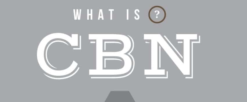 What is Cannabinol (CBN)