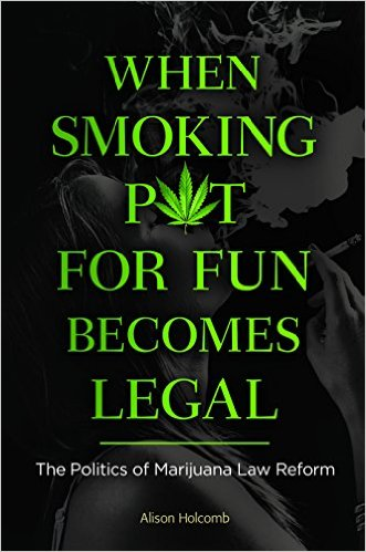 When Smoking Pot for Fun Becomes Legal
