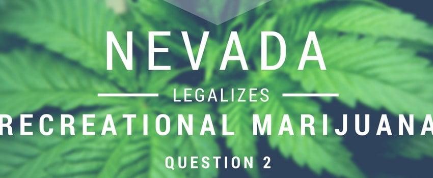 When was cannabis made legal in Nevada