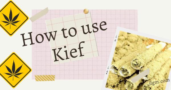 How to use Kief